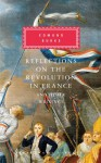 Reflections on the Revolution in France and Other Writings - Edmund Burke