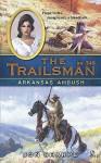 Arkansas Ambush (The Trailsman, #346) - Jon Sharpe