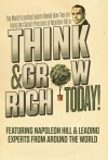 Think and Grow Rich Today - Napoleon Hill, Leading Experts From Around the World, Nick Nanton Esq.