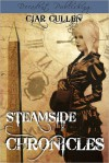 Steamside Chronicles - Ciar Cullen