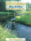 Michigan Blue-Ribbon Fly-Fishing Guide - Bob Linsenman
