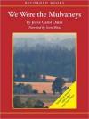 We Were the Mulvaneys (MP3 Book) - Joyce Carol Oates, Scott Shina