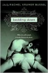 Bedding Down - Rachel Kramer Bussel