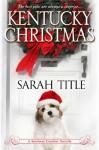 Kentucky Christmas - Sarah Title