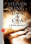 Lobos de Calla - Stephen King