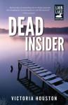 Dead Insider (Loon Lake Mystery) - Victoria Houston
