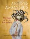 Artists Among Us - Stephen Stinson, Edward Emory