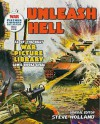 Unleash Hell: 12 Of The Best War Picture Library Comic Books Ever - Steve Holland
