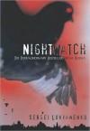 Night Watch - Sergei Lukyanenko, Andrew Bromfield