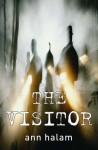 The Visitor - Ann Halam