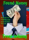 Found Money - Trent Zelazny