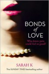 Bonds of Love - Sarah K