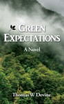 Green Expectations - Thomas W. Devine