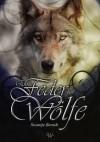 Eine Feder für Wölfe - Swantje Berndt, Holger Stark, Kristin-M. Schafferer, Gregor Eder