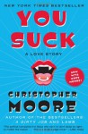 You Suck: A Love Story (Vampire Trilogy, #2) - Christopher Moore