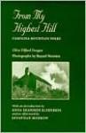 From My Highest Hill: Carolina Mountain Folks - Olive Tilford Dargan, Bayard Wootten, Jonathan Morrow, Anna Shannon Elfenbein
