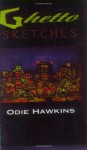 Ghetto Sketches - Odie Hawkins