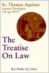 The Treatise on Law: Summa Theologiae 1-2 qq.90-97 (Studies in Law & Contemporary Issues 4) - Thomas Aquinas, R.J. Henle