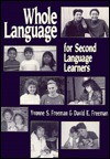 Whole Language For Second Language Learners - Yvonne S. Freeman, David E. Freeman