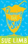 Charming But Insane. by Sue Limb - Sue Limb