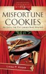 Misfortune Cookies - Linda Kozar