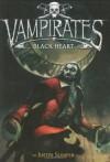 Vampirates 4: Black Heart - Justin Somper