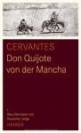 Don Quijote von der Mancha - Miguel de Cervantes Saavedra, Susanne Länge