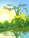 The Dragonfly Door - a Mom's Choice Awards Recipient - John Adams, Barbara Leonard Gibson