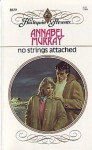 No Strings Attached - Annabel Murray