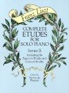 Complete Etudes for Solo Piano, Series II: Including the Paganini Etudes and Concert Etudes - Franz Liszt, Ferruccio Busoni