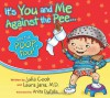 It's You and Me Against the Pee... and the Poop, Too! - Julia Cook, Laura Jana, Anita DuFalla