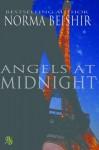 Angels at Midnight - Norma Beishir, Martin Rus, Collin Beishir