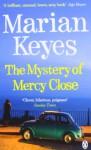 Mystery of Mercy Close (Walsh Family #5) - Marian Keyes