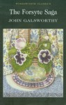 The Forsyte Saga : The man of property ~ In chancery ~ To let - John Galsworthy
