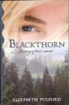 Blackthorn - Elizabeth Pulford
