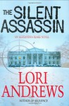 The Silent Assassin - Lori Andrews