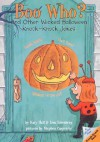 Boo Who?: And Other Wicked Halloween Knock-Knock Jokes - Katy Hall, Lisa Eisenberg, Stephen Carpenter
