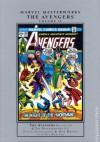 Marvel Masterworks: The Avengers, Vol. 12 - Steve Englehart, Bob Brown, Sal Buscema