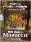 Ritt Durch Masuren. Aufgeschrieben 1941 - Marion Gräfin Dönhoff