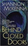 Behind Closed Doors (McClouds & Friends #1) - Shannon McKenna