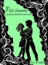"""Für immer zwischen Schatten und Licht (""""Schatten und Licht""""-Saga) (German Edition) - Kira Gembri"""