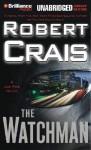 The Watchman - Robert Crais, James Daniels