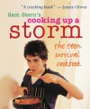 Cooking Up a Storm: The Teen Survival Cookbook - Susan Stern, Susan Stern