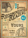 Yours (Electric Literature's Recommended Reading) - Mary Robison, Ben Greenman