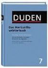 Der Duden in 12 Bänden, Band 7: Das Herkunftswörterbuch - Dudenredaktion, Günther Drosdowski