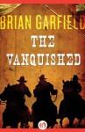 The Vanquished - Brian Garfield