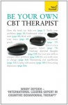 Be Your Own CBT Therapist:: Teach Yourself - Windy Dryden