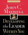 Developing the Leader Within You (Audiocd) - John C. Maxwell