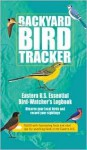 Backyard Bird Tracker: Eastern U.S. Essential Bird-Watcher's Logbook - Rob Hume