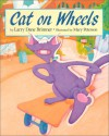 Cat on Wheels - Larry Dane Brimner, Mary Peterson